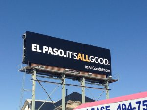 The Task Force in El Paso built momentum for the campaign by slowly revealing the campaign's message on outdoor billboards throughout the city with the official unveiling of the full message at a press conference and public rally.